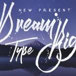 Dream Big Typeface